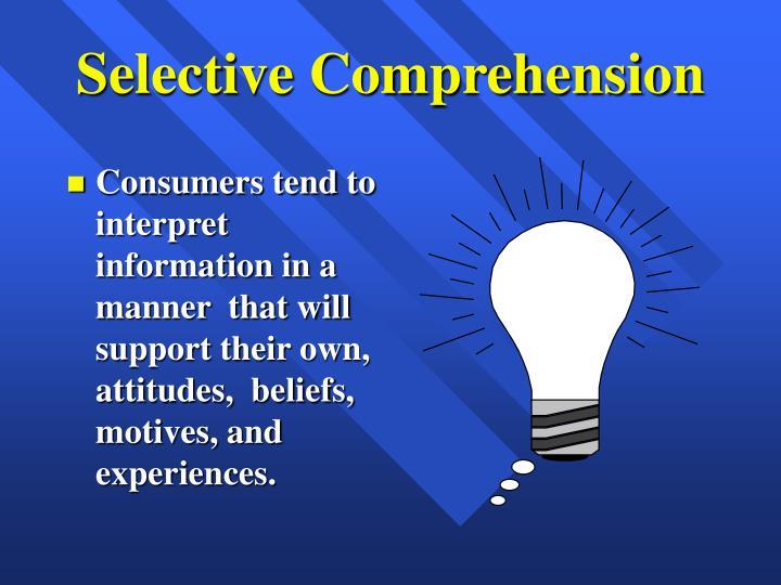 selective comprehension