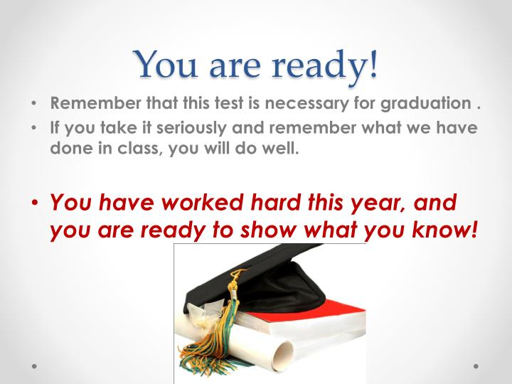 You are ready!