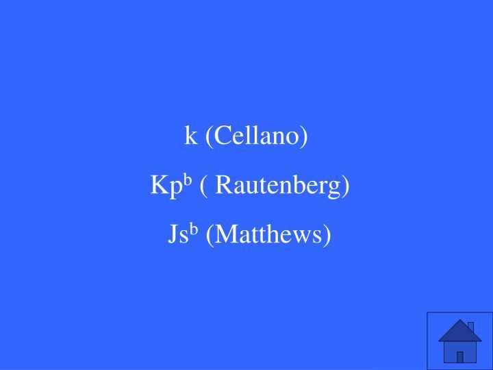 k (Cellano)