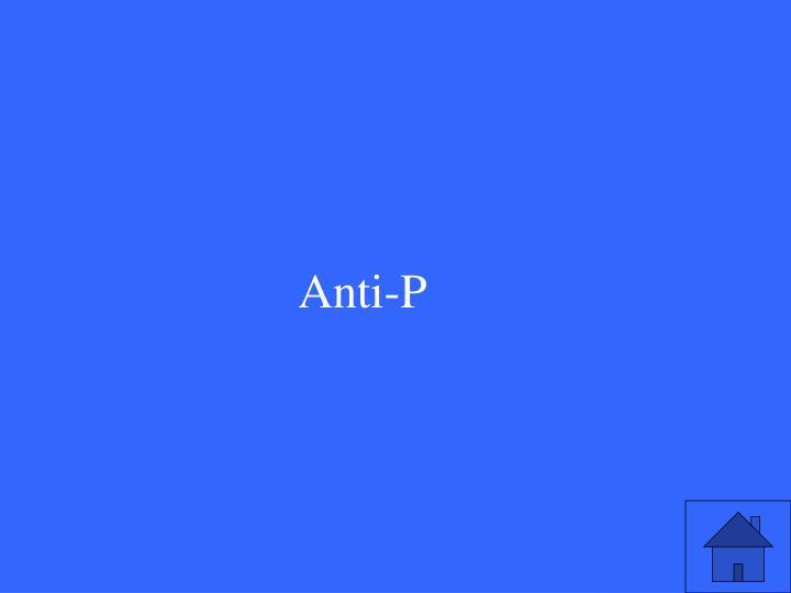 Anti-P