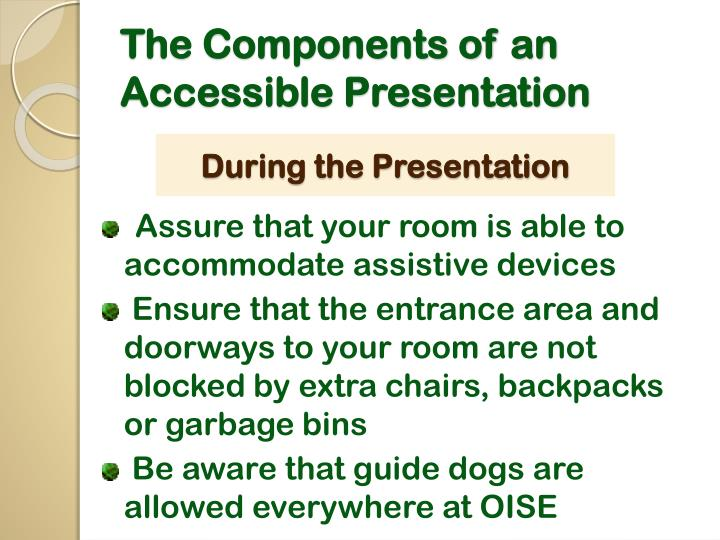 The Components of an Accessible Presentation