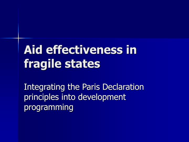 aid effectiveness in fragile states n.