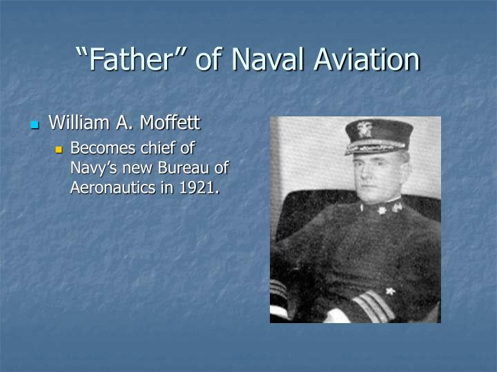 """Father"" of Naval Aviation"