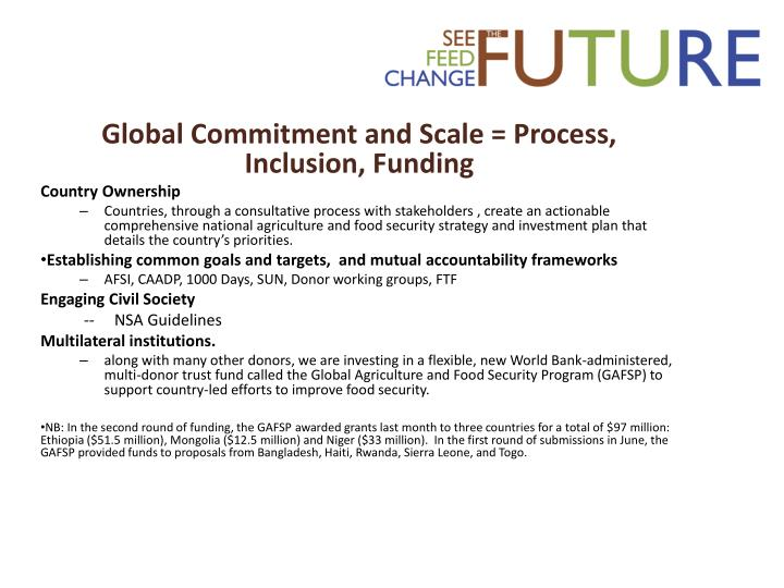 Global Commitment and Scale = Process, Inclusion, Funding