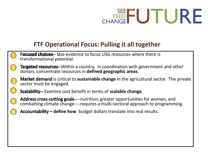 FTF Operational Focus: Pulling it all together