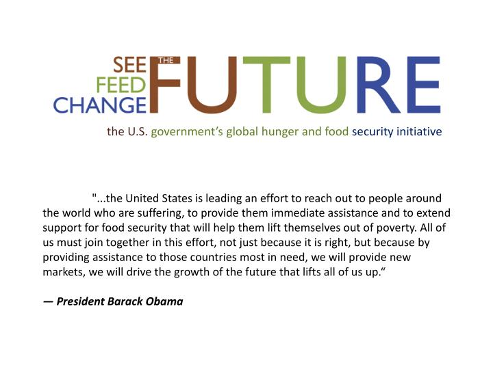 The u s government s global hunger and food security initiative