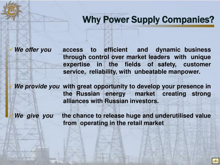 Why Power Supply Companies?