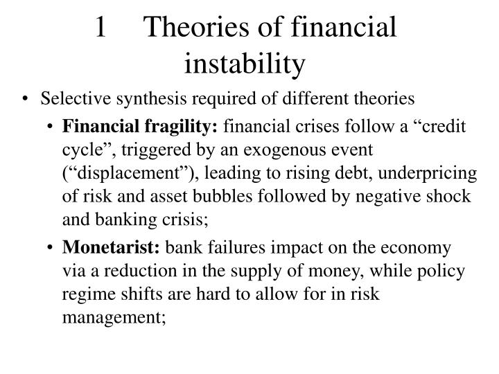 1	Theories of financial instability