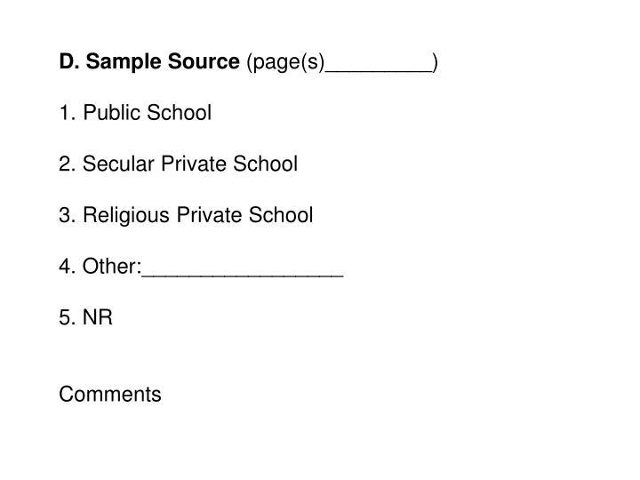 D. Sample Source