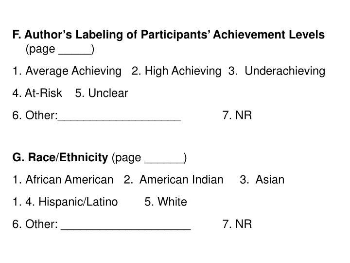 F. Author's Labeling of Participants' Achievement Levels