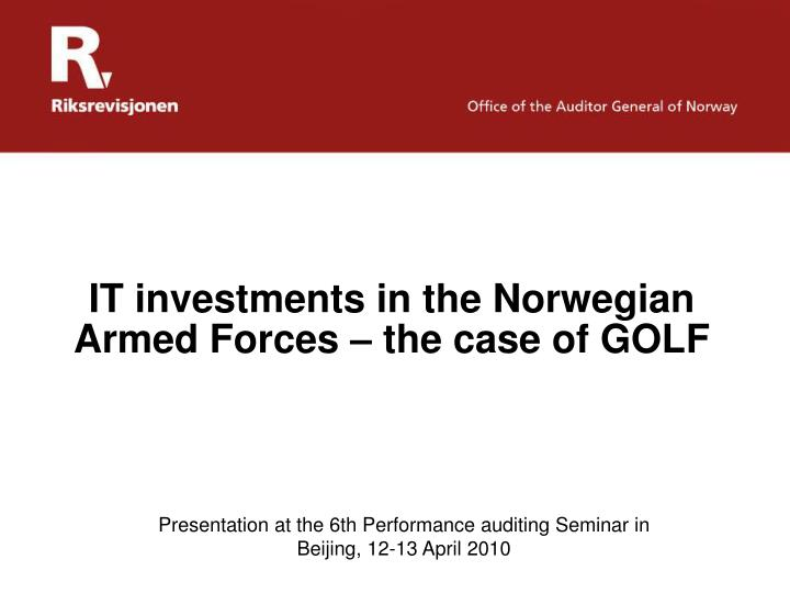 It investments in the norwegian armed forces the case of golf
