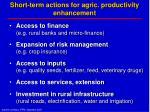 short term actions for agric productivity enhancement