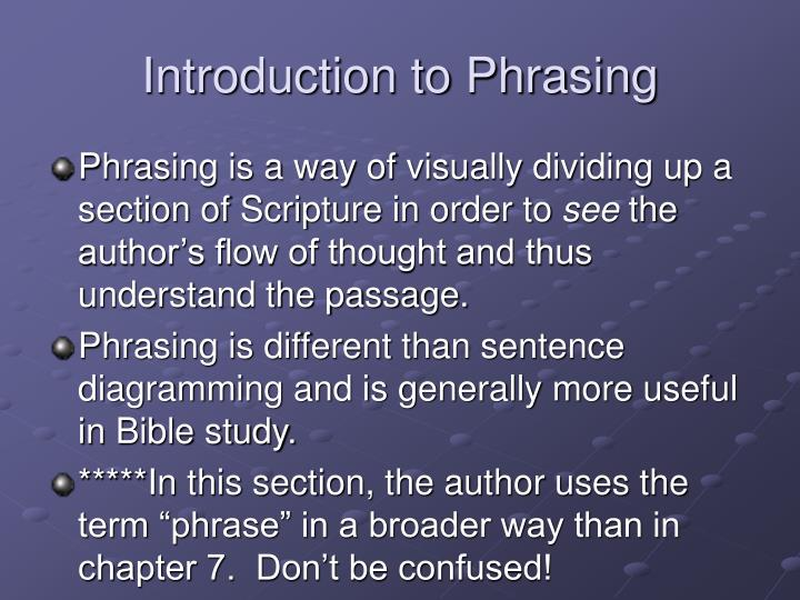 Introduction to Phrasing