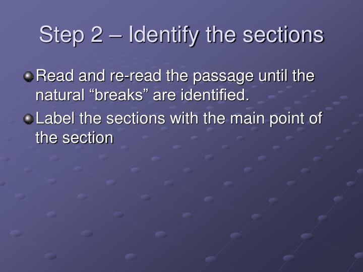 Step 2 – Identify the sections