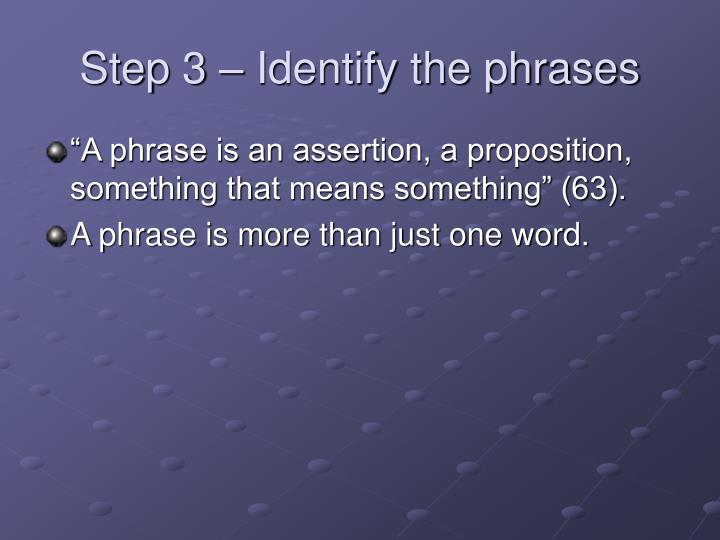 Step 3 – Identify the phrases
