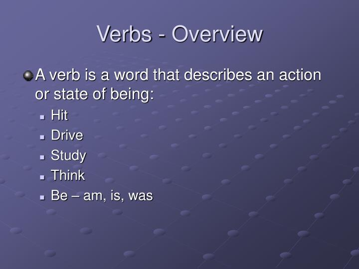 Verbs - Overview