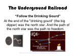 the underground railroad11