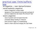 practical case finite buffers loss
