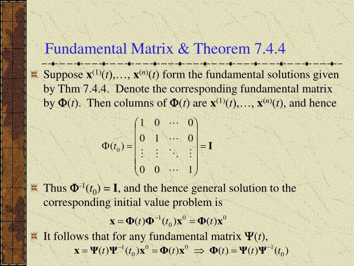 Fundamental Matrix & Theorem 7.4.4