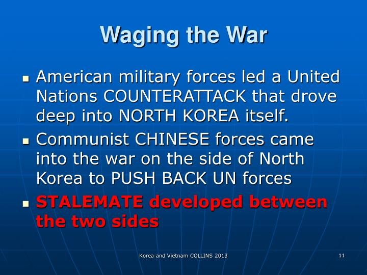 Waging the War