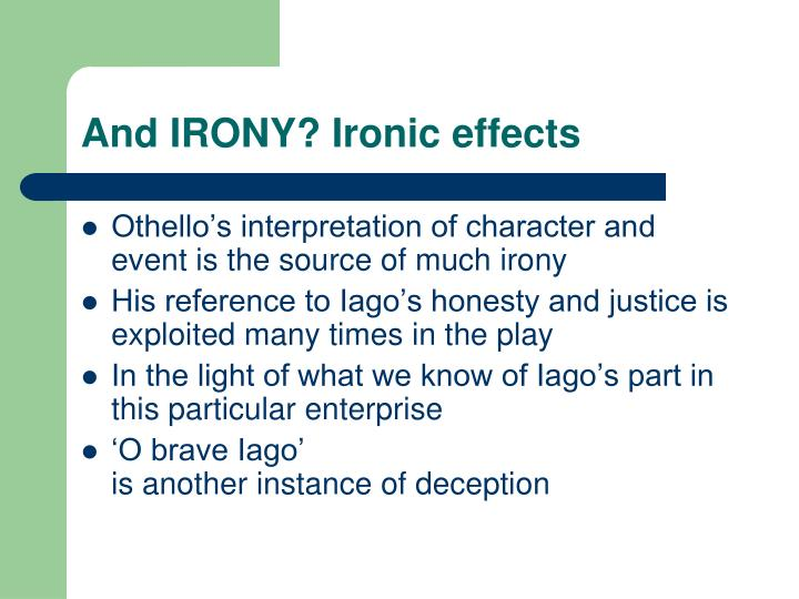 And IRONY? Ironic effects
