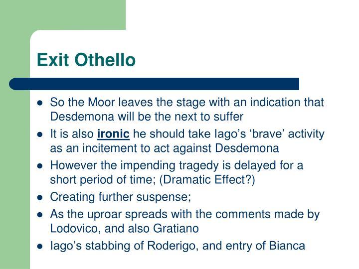 Exit Othello