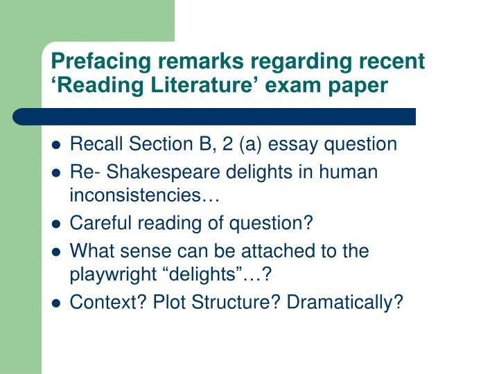 Prefacing remarks regarding recent 'Reading Literature' exam paper
