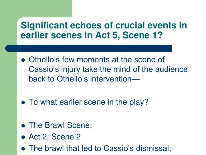 Significant echoes of crucial events in earlier scenes in Act 5, Scene 1?