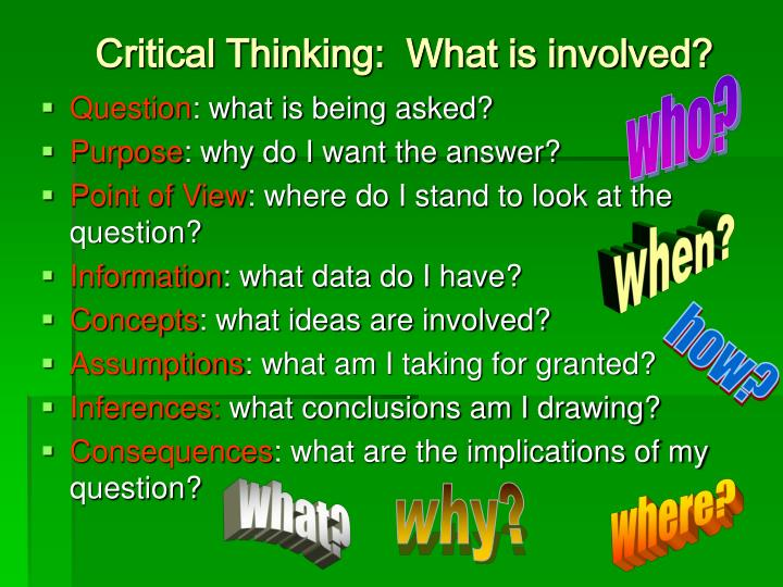 Critical Thinking:  What is involved?