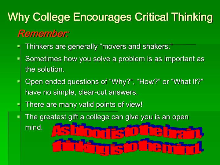 Why College Encourages Critical Thinking