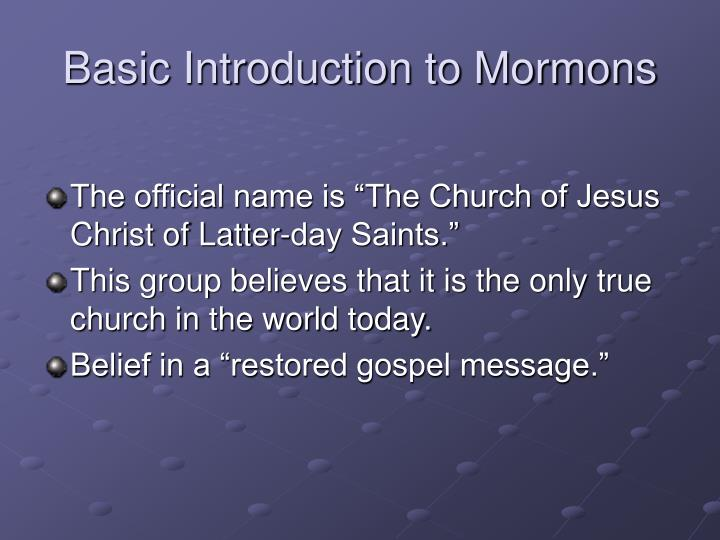 Basic introduction to mormons