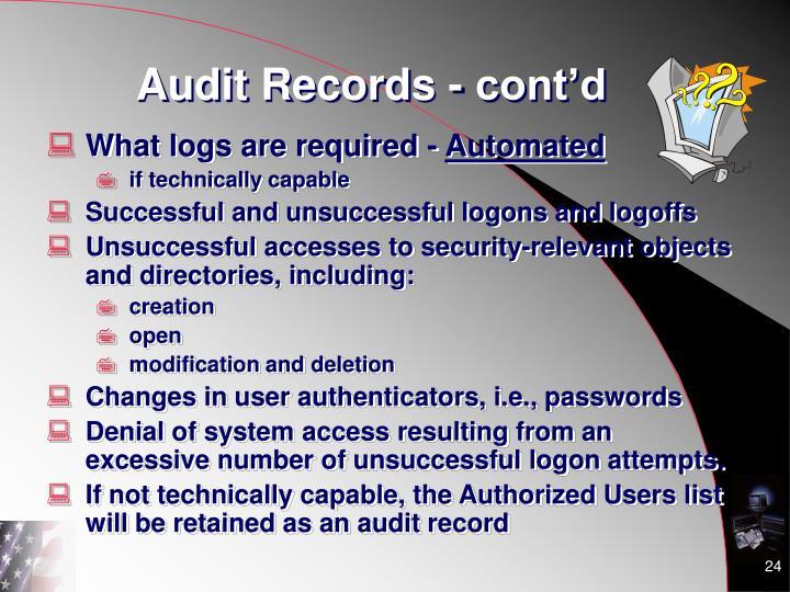 Audit Records - cont'd