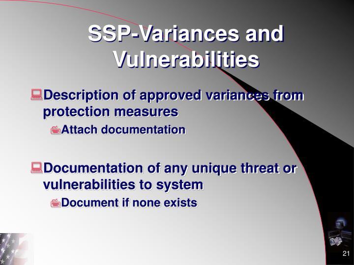SSP-Variances and Vulnerabilities