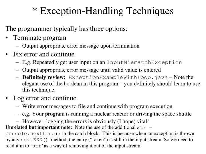 * Exception-Handling Techniques