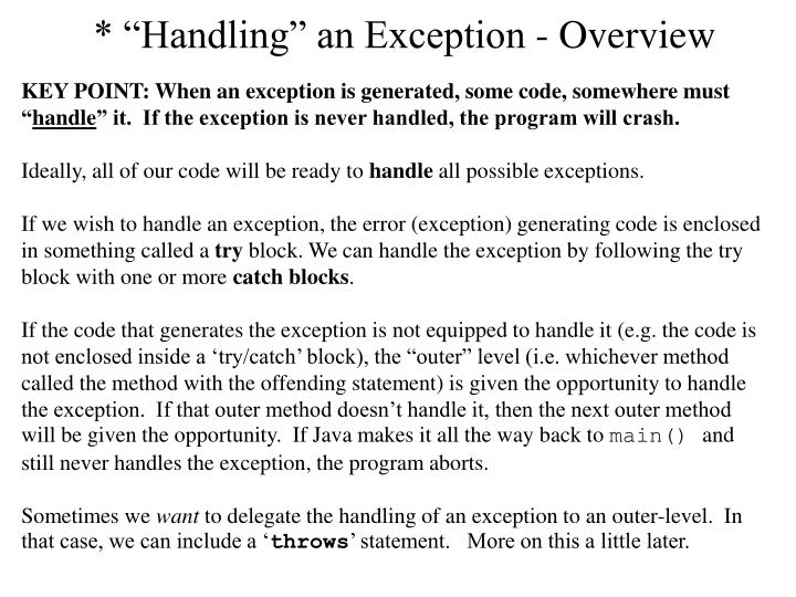 "* ""Handling"" an Exception - Overview"