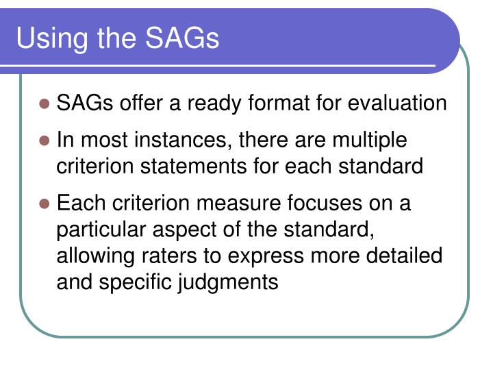 Using the SAGs