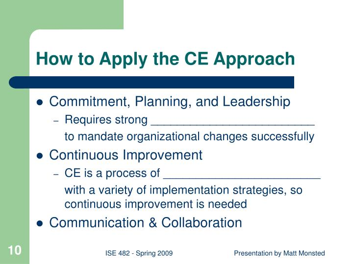 How to Apply the CE Approach