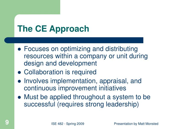 The CE Approach