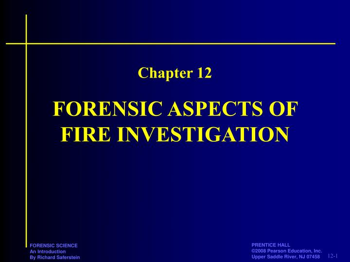 forensic aspects of fire investigation n.