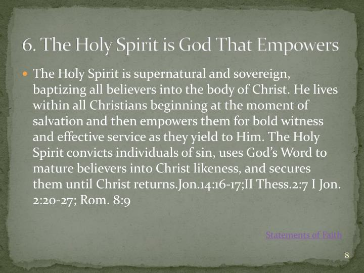 6. The Holy Spirit is God That Empowers