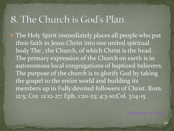 8. The Church is God's Plan