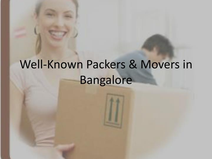 well known packers movers in bangalore n.