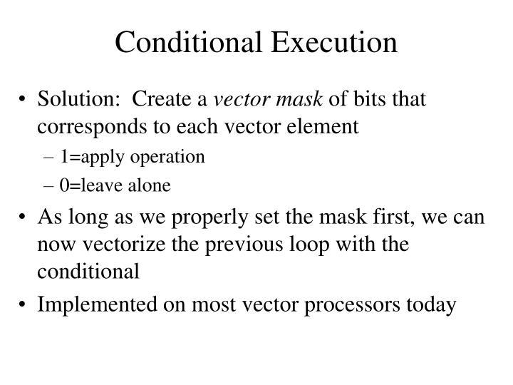 Conditional Execution