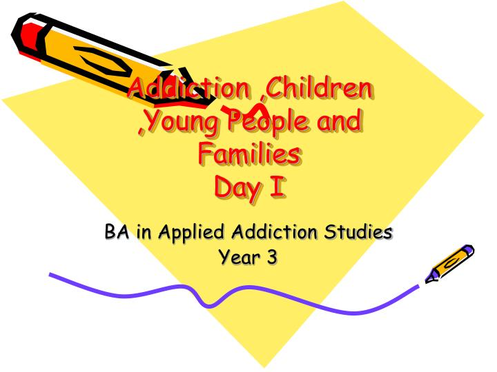 addiction children young people and families day i n.