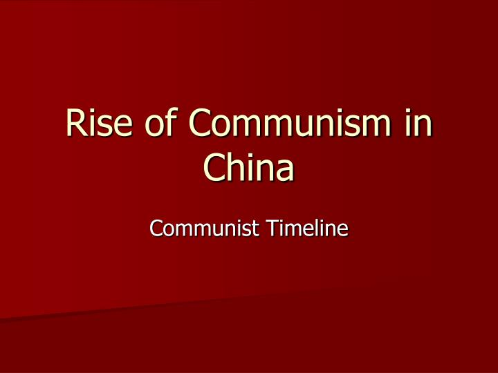 rise of communism in china n.