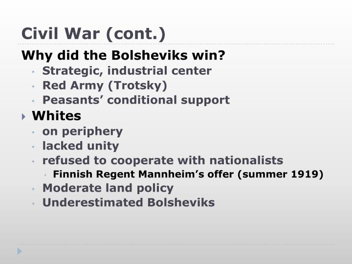 did bolsheviks win civil war essay Следующее why did the reds win the civil war how did the bolsheviks consolidate their power 1918-24.