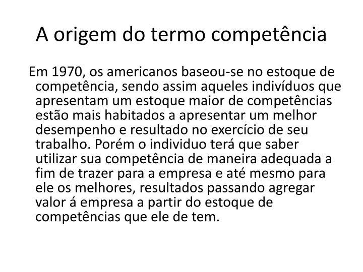 A origem do termo competência