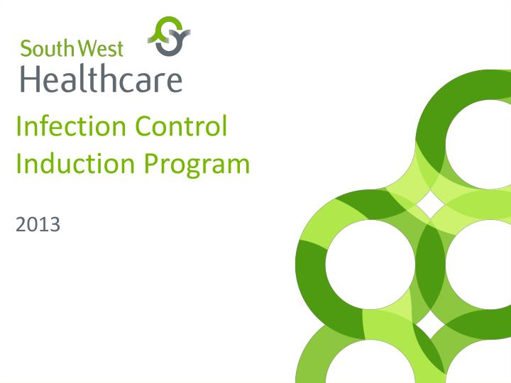 infection control induction program n.