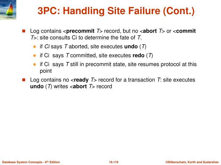 3PC: Handling Site Failure (Cont.)