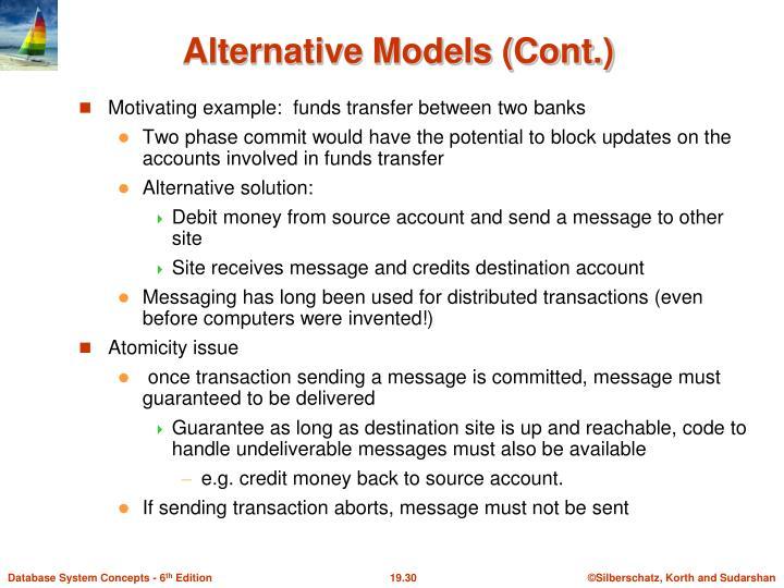 Alternative Models (Cont.)